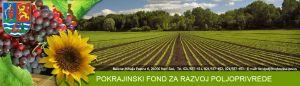 5 novih konkursa Pokrajinskog fonda za razvoj poljoprivrede